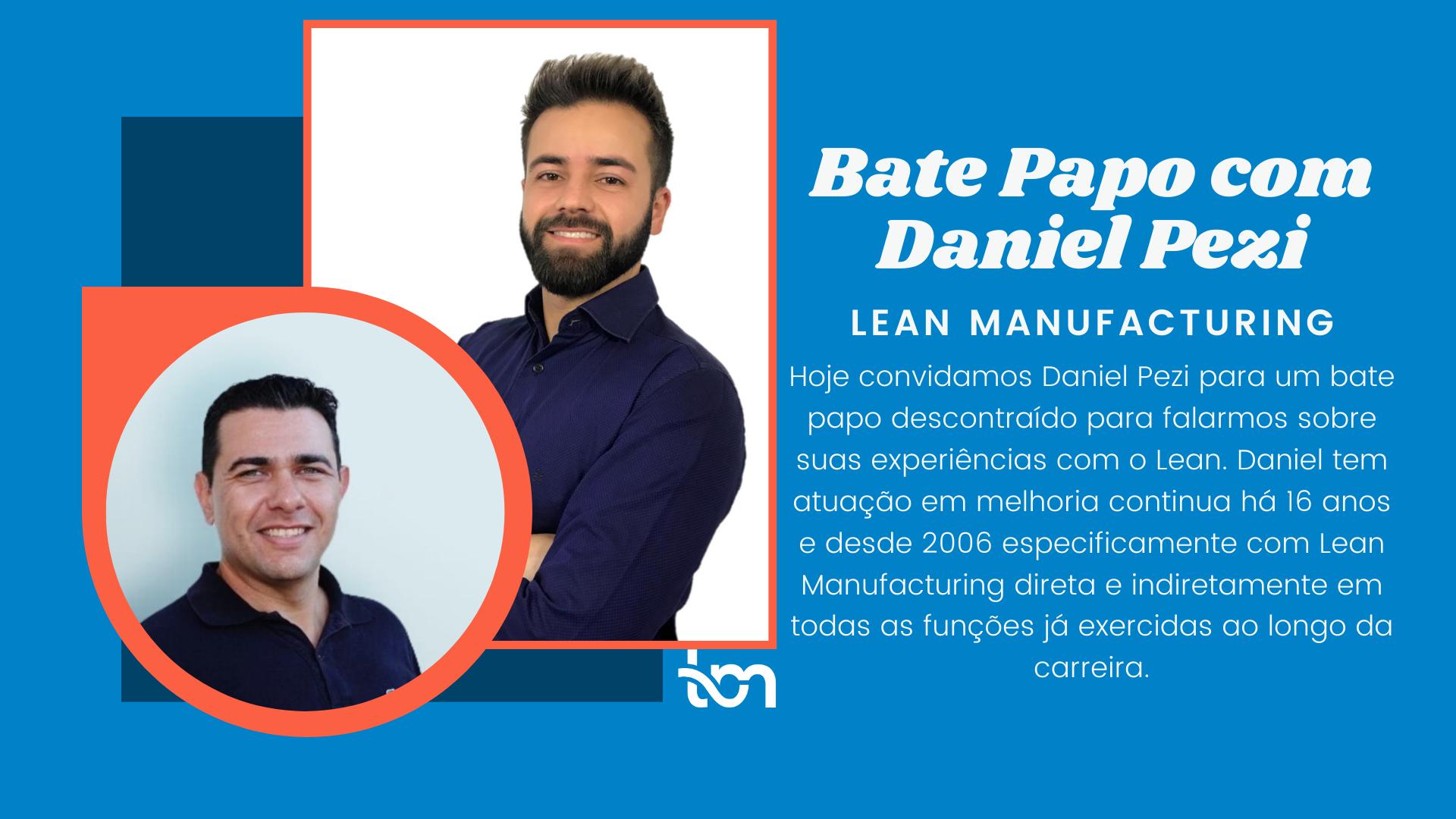 Bate Papo com Daniel Pezi